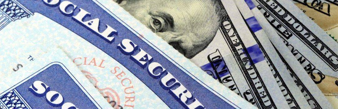 MAKING LESS OF YOUR SOCIAL SECURITY BENEFITS