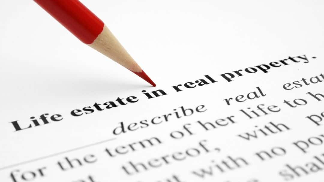 Life Estate in Real Property